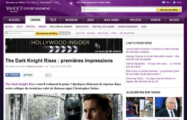 http://fr.cinema.yahoo.com/blogs/hollywood-insider/dark-knight-rises-critique-batman-080808134.html