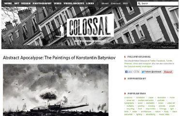 http://www.thisiscolossal.com/2011/04/abstract-apocalypse-the-paintings-of-konstantin-batynkov/