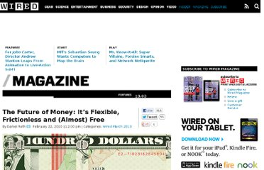 http://www.wired.com/magazine/2010/02/ff_futureofmoney/