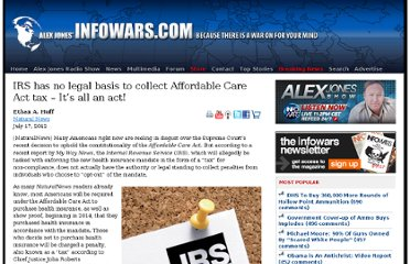 http://www.infowars.com/irs-has-no-legal-basis-to-collect-affordable-care-act-tax-its-all-an-act/