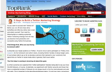 http://www.toprankblog.com/2010/05/5steps-twitter-marketing-strategy/