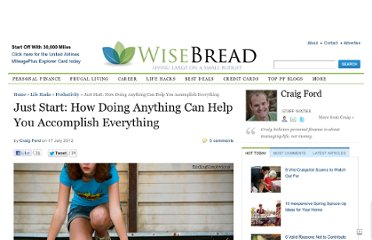 http://www.wisebread.com/just-start-how-doing-anything-can-help-you-accomplish-everything