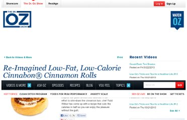 http://www.doctoroz.com/videos/re-imagined-low-fat-low-calorie-cinnabon-cinnamon-rolls?page=2#copy