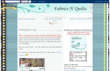 http://fabricsnquilts.blogspot.com/2012/07/how-to-get-more-out-of-your-facebook.html