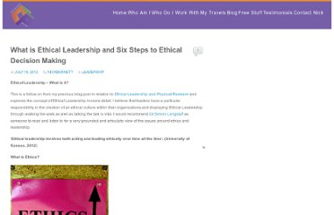 http://www.nickburnettccp.com/2012/07/18/what-is-ethical-leadership-and-six-steps-to-ethical-decision-making/