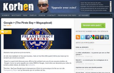 http://korben.info/google-the-pirate-bay-megaupload.html