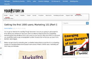 http://yourstory.in/2012/07/getting-the-first-1000-users-marketing-101-part-i/
