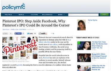 http://www.policymic.com/articles/11208/pinterest-ipo-step-aside-facebook-why-pinterest-s-ipo-could-be-around-the-corner