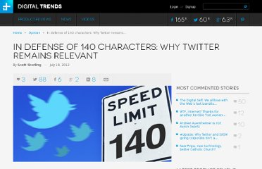 http://www.digitaltrends.com/opinion/in-defense-of-140-characters-why-twitter-remains-relevant/