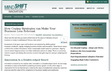 http://mindshifti.com/2012/07/18/how-coping-strategies-can-make-your-business-less-relevant/