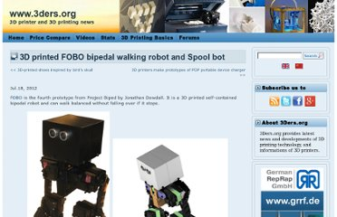 http://www.3ders.org/articles/20120718-3d-printed-fobo-bipedal-walking-robot-and-spool-bot.html