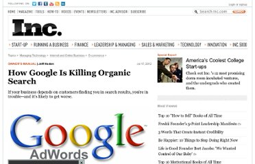 http://www.inc.com/jeff-haden/how-google-is-killing-organic-search.html