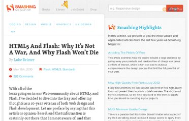 http://www.smashingmagazine.com/2010/05/18/html5-and-flash-why-its-not-a-war-and-why-flash-wont-die/