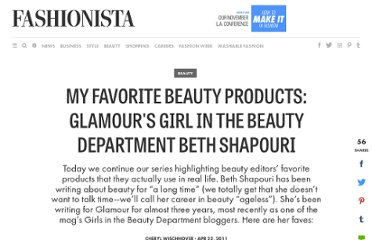 http://fashionista.com/2011/04/my-favorite-beauty-products-glamours-girl-in-the-beauty-department-beth-shapouri/