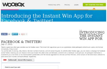 http://blog.woobox.com/2012/07/introducing-the-instant-win-app-for-facebook-twitter/
