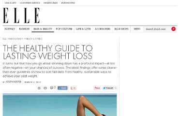 http://www.elle.com/beauty/health-fitness/the-healthy-guide-to-lasting-weight-loss-643229