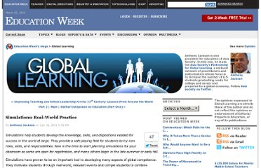 http://blogs.edweek.org/edweek/global_learning/2012/07/simulations_real-world_practice.html
