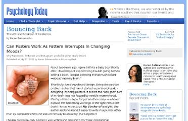 http://www.psychologytoday.com/blog/bouncing-back/201207/can-posters-work-pattern-interrupts-in-changing-moods