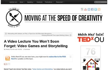 http://www.speedofcreativity.org/2012/07/18/a-video-lecture-you-wont-soon-forget-video-games-and-storytelling/