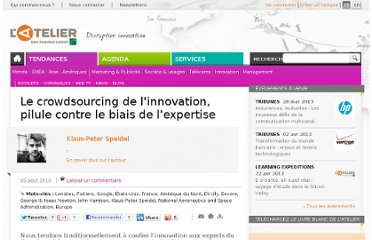 http://www.atelier.net/trends/chronicles/crowdsourcing-de-linnovation-pilule-contre-biais-de-lexpertise#xtor=EPR-233-[HTML]-20100809