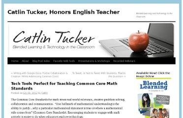 http://catlintucker.com/2012/07/tech-tools-perfect-for-teaching-common-core-math-standards/