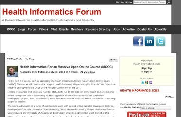http://www.healthinformaticsforum.com/profiles/blogs/health-informatics-forum-massively-open-online-course-mooc