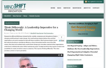 http://mindshifti.com/2012/07/19/think-differently-a-leadership-imperative-for-a-changing-world/