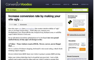 http://www.conversionvoodoo.com/blog/2010/04/increase-your-conversion-rate-by-making-your-site-uglier/