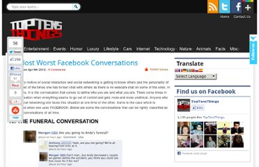 http://www.toptensthings.com/2012/04/10-most-worst-facebook-conversations/