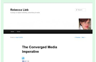 http://www.rebeccalieb.com/blog/2012/07/19/the-converged-media-imperative/