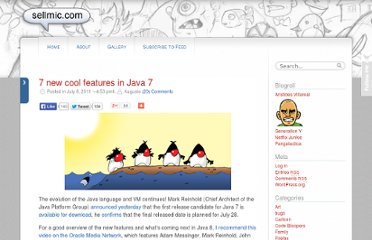 http://sellmic.com/blog/2011/07/08/7-new-cool-features-in-java-7/