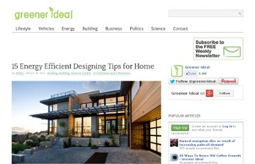 http://www.greenerideal.com/lifestyle/home-and-garden/0328-15-energy-efficient-designing-tips-for-home/