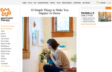 http://www.apartmenttherapy.com/10-things-that-will-make-you-happier-at-home-174151