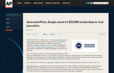 http://www.ap.org/Content/Press-Release/2012/Associated-Press-Google-award-six-scholarships-to-new-journalists