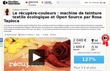 http://www.kisskissbankbank.com/fr/projects/eco-teinture-machine-de-teinture-textile-ecologique-et-open-source