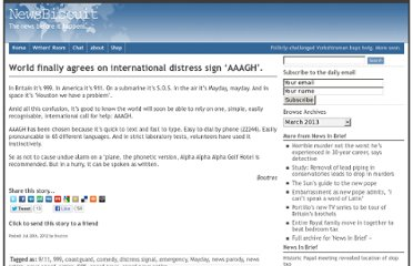 http://www.newsbiscuit.com/2012/07/20/world-finally-agrees-on-international-distress-sign-aaagh/