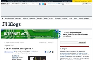 http://internetactu.blog.lemonde.fr/2012/07/20/je-me-modifie-donc-je-suis/#xtor=RSS-32280322
