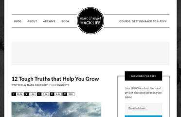 http://www.marcandangel.com/2012/07/20/12-tough-truths-that-help-you-grow/