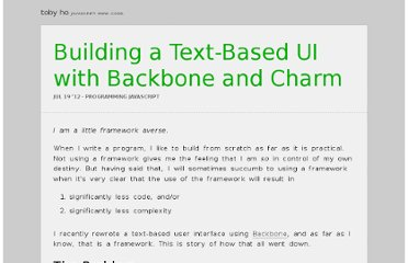 http://tobyho.com/2012/07/19/backbone-charm-text-based-ui/
