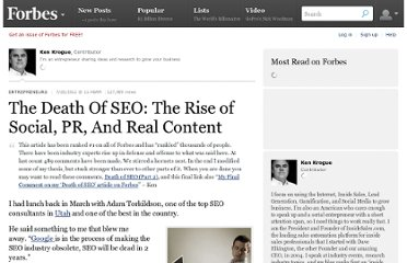http://www.forbes.com/sites/kenkrogue/2012/07/20/the-death-of-seo-the-rise-of-social-pr-and-real-content/