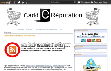http://caddereputation.over-blog.com/article-comment-veiller-sans-flux-rss-15-outils-50717183.html
