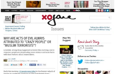 http://www.xojane.com/issues/why-are-acts-evil-always-attributed-crazy-people-or-muslim-terrorists