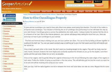 http://www.sooperarticles.com/relationship-articles/advice-for-men-articles/how-give-cunnilingus-properly-483339.html