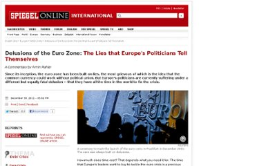 http://www.spiegel.de/international/europe/delusions-of-the-euro-zone-the-lies-that-europe-s-politicians-tell-themselves-a-806469.html