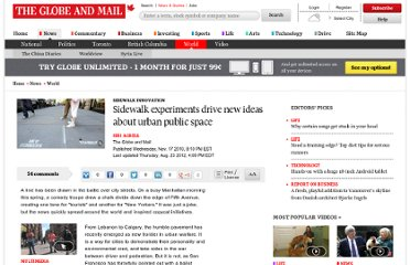 http://www.theglobeandmail.com/news/world/sidewalk-experiments-drive-new-ideas-about-urban-public-space/article1314518/