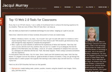 http://jacquimurray.net/2012/01/24/top-13-web-2-0-tools-for-classrooms/