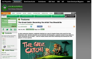 http://www.gamasutra.com/view/feature/174375/the_great_catch_becoming_the_.php