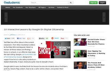http://edudemic.com/2012/07/10-interactive-lessons-by-google-on-digital-citizenship/