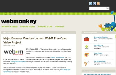 http://www.webmonkey.com/2010/05/major-browser-vendors-launch-webm-free-open-video-project/