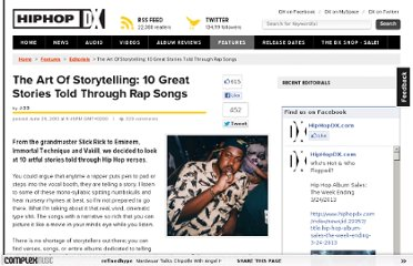 http://www.hiphopdx.com/index/editorials/id.1917/title.the-art-of-storytelling-10-great-stories-told-through-rap-songs